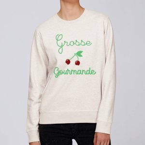 Sweat Grosse Gourmande